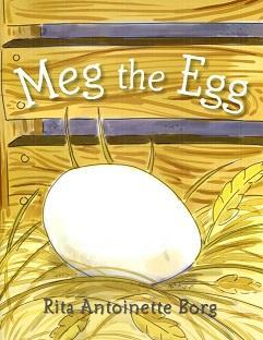 Meg the Egg: Rita Antoinette Borg