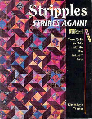 Stripples Strikes Again!: More Quilts to Make: Thomas, Donna Lynn