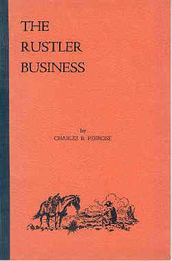 The Rustler Business: Charles B Penrose