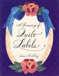 A Treasury of Quilt Labels: McKelvey, Susan