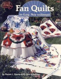 Fan Quilts An Easy New Technique: Marion L Marrke, M Carol Schiaffino