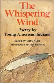 The Whispering Wind Poetry By Young American Indians