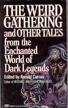 The Weird Gathering and Other Tales: Curran, Ronald (editor)