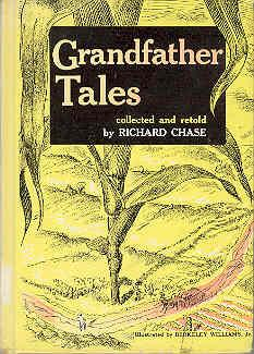 Grandfather Tales: Richard Chase