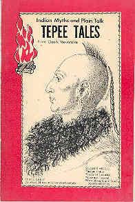 Tepee Tales Indian Myths and Plain Talk: Kathleen Kelly White