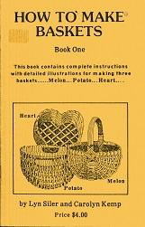 How to Make Baskets Book One: Lyn Siler, Carolyn