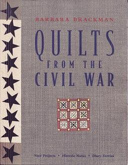 Quilts from the Civil War: 9 Projects,: Barbara Brackman