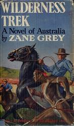 Wilderness Trek: Zane Grey