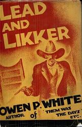 Lead and Likker: Owen P White