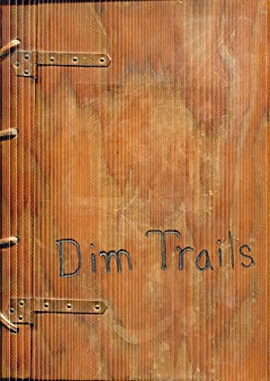 Dim Trails: A Collection of Poems