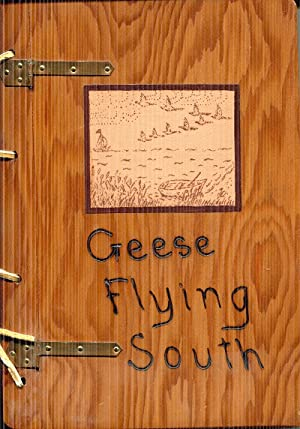Geese Flying South: A Collection of Poems