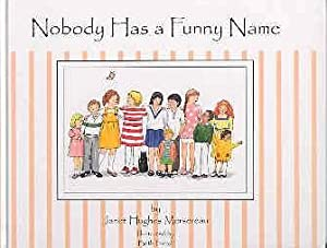 Nobody Has a Funny Name: Janet Hughes Mersereau