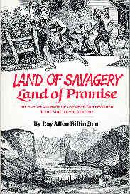 Land of Savagery, Land of Promise : The European Image of the American Frontier in the Nineteenth...