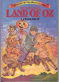 The Marvelous Land of Oz: L. Frank Baum