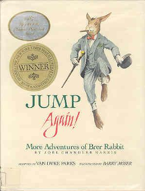 Jump Again! More Adventures of Brer Rabbit: Harris, Joel Chandler:Parks,