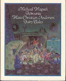 Michael Hague's Favorite Hans Christian Anderson Fairy: Hague, Michael