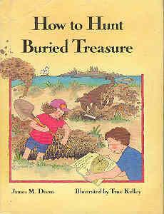 How to Hunt Buried Treasure: Deem, James M.