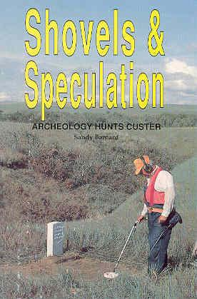 Shovels & Speculation Archeology Hunts Custer