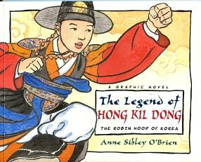 The Legend of Hong Kil Dong: The: O'Brien, Anne Sibley