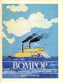 Bompop and Other Memories of a Seven-Year-Old: John Dimick