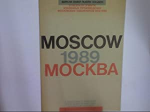 Moscow 1989: [a selection of paintings from: Zakharov, Narenko, Piatnitsky,