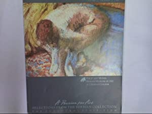 A Passion for Art: Selections from the: Philip and Muriel