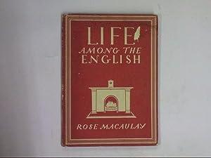 LIFE AMONG THE ENGLISH (BIP 31): Rose Macaulay