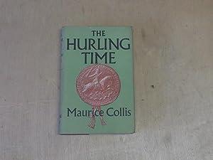 The Hurling Time: Maurice Collis