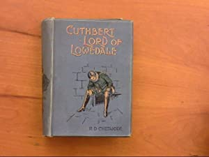 Cuthbert Lord of Lowedale: Chetwode, R.D.