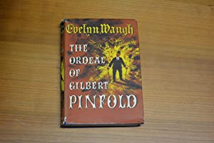 The Ordeal of Gilbert Pinfold: Waugh, Evelyn