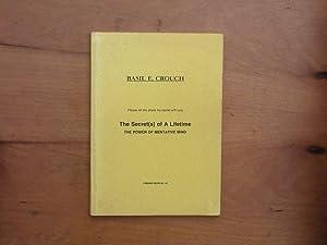The Secret(s) of a Lifetime: The Power: Basil E. Crouch