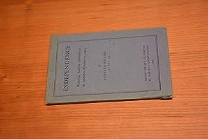Independence: Rectorial Address Delivered at St Andrews,: Kipling, Rudyard