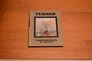 Turner, Five Letters and a Postscript. Masterpieces: T Leman Hare,