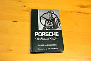 Porsche: The man and his cars: Frankenberg, Richard