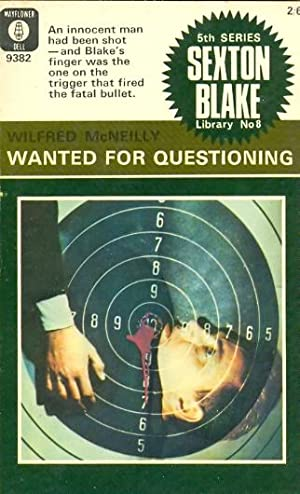Wanted for Questioning. Sexton Blake Library 5th Series No. 8