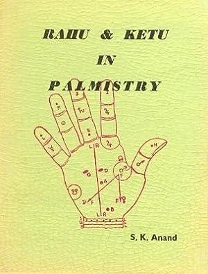 Rahu & Ketu in Palmistry: Anand, S.K.