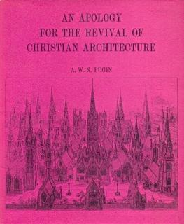 An Apology for the Revival of Christian Architecture