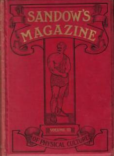 Sandow's Magazine of Physical Culture - Volume Three, July to December 1899