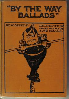 By the Way Ballads Being Some Trivial Tales in Varied Verse with Numerous Illustrations by Frank ...