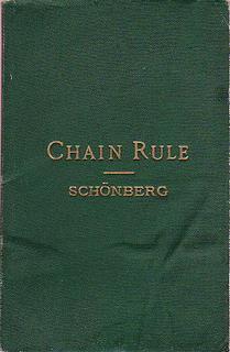 Schönberg's Chain Rule. A Manual of Brief: Schönberg [ Schonberg
