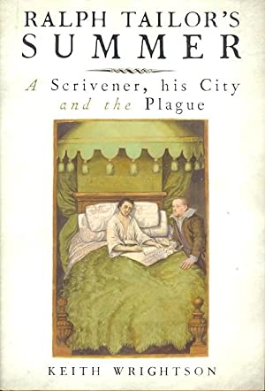 Ralph Tailor's Summer. A Scrivener, his City, and the Plague