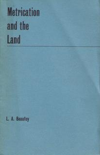 Metrication and the Land: Beaufoy, L.A., M.Sc.