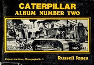 Caterpillar Album Number Two [published as No. 3 in the Vintage Machinery Monographs series ]