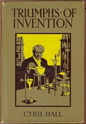 Triumphs of Invention