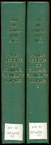 The Register of Baptisms, Marriages & Burials of the Parish of St. Andrew's, Plymouth, Co. Devon....