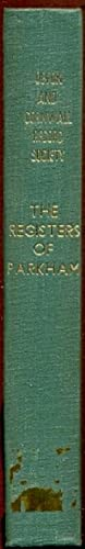The Registers of Parkham [i.e. of the Marriages, Baptisms and Burials 1537-1823 ]
