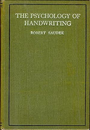 The Psychology of Handwriting TOGETHER WITH the Illustrated Supplement [ graphology]