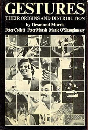 Gestures, Their Origins and Distribution SIGNED BY DESMOND MORRIS