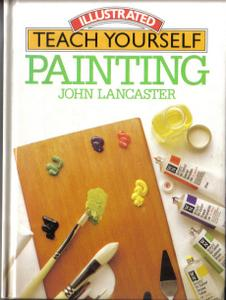Illustrated Teach Yourself Painting SIGNED