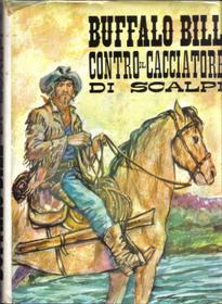 Buffalo Bill contro Il cacciatore di Scalpi [ Buffalo Bill against the scalp hunter ]: Hamilton, ...